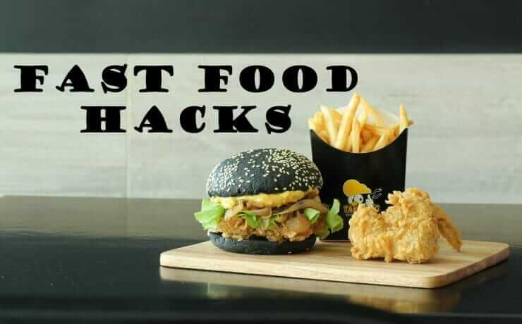 FAST FOOD HACKS