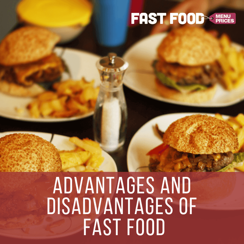Advantages And Disadvantages Of Fast Food Fast Food Menu Prices