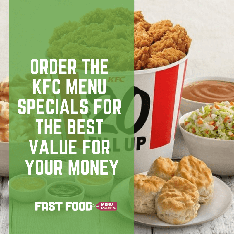 Order the KFC Menu Specials for the Best Value for Your ...